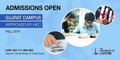 Admissions OPEN 2016-17  at University of Lahore, Gujrat Campus,